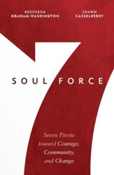 Soul Force: Seven Pivots Toward Courage, Community and ChangeSomething Wonderful is About to Happen