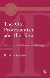 Old Protestantism and the New