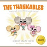The Thankables: Three Little Creatures with Very Large Features