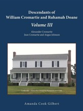 Descendants of William Cromartie and Ruhamah Doane: Alexander Cromartie, Jean Cromartie and Angus Johnson