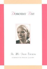 Dorothy Day In My Own Words