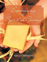 Embracing a Spirit of Giving