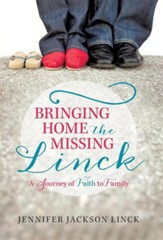 Bringing Home the Missing Linck: A Journey of Faith to Family