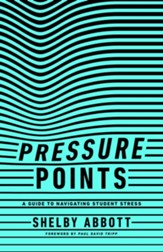Pressure Points: A Guide to Navigating Student Stress