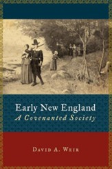 Early New England: A Covenanted Society