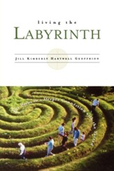 Living the Labyrinth