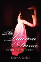 The Drama of Dance in the Local Church