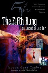 The Fifth Rung on Jacob's Ladder