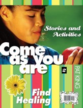 Encontrar la sanación: Cuentos y actividades, Find Healing: Stories and Activities