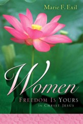 Women Freedom Is Yours