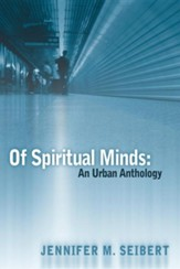 Of Spiritual Minds: An Urban Anthology