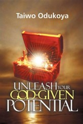 Unleash Your God Given Potential