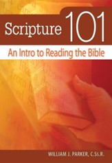 Scripture 101: An Intro to Reading the Bible