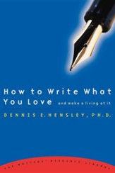 How to Write What You Love