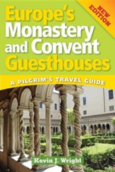 European Monastery and Convent Guesthouses, New Edition