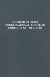 A History of Black Congregational Christian Churches of the South