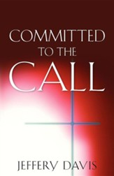 Committed to the Call