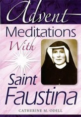 Advent Meditations with Saint Faustina