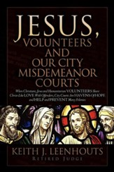 Jesus, Volunteers and Our City Misdemeanor Courts