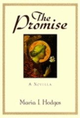 The Promise: A Novella