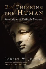 On Thinking the Human: Reflections of Difficult Notions