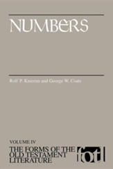 Numbers: Volume IV, The Forms of the Old Testament Literature (FOTL)