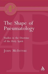 The Shape of Pneumatology