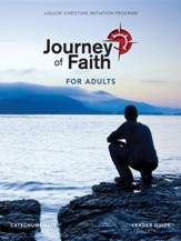Journey of Faith for Adults, Catechumenate Leader Guide