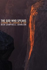 The God Who Speaks: Listening to the Language of God