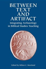 Between Text and Artifact: Integrating Archaeology in Biblical Studies Teaching