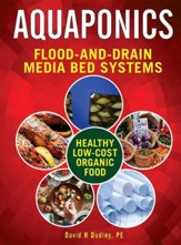 Aquaponic Flood-And-Drain: Media-Bed Systems