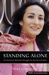 Standing Alone: An American Woman's Struggle for the Soul of Islam