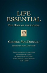 Life Essential: The Hope of the Gospel