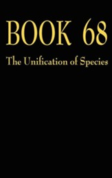 Book 68 the Unification of Species