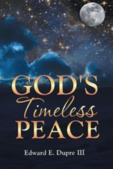 God's Timeless Peace