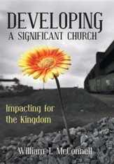 Developing a Significant Church: Impacting for the Kingdom