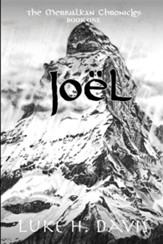 Joel: The Merivalkan Chronicles: Book One