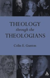 Theology Through the Theologians