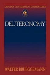 Deuteronomy: Abingdon Old Testament Commentaries