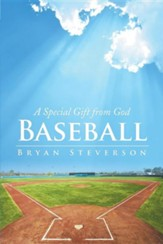 Baseball: A Special Gift from God