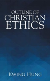 Outline of Christian Ethics