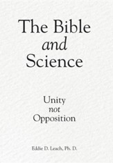 The Bible and Science: Unity Not Opposition