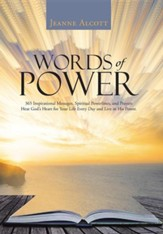 Words of Power: 365 Inspirational Messages, Spiritual Powerlines, and Prayers Hear God's Heart for Your Life Every Day and Live in His