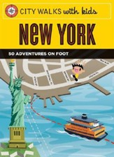 City Walks with Kids: New York: 50 Adventures on Foot [With Cards]