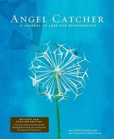 Angel Catcher: A Journal of Loss and Remembrance Revised, Update Edition