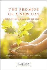 The Promise of a New Day: A Book of Daily Meditations, Edition 0002