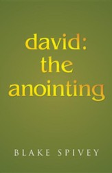 David: The Anointing