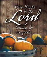 Give Thanks Thanksgiving Bulletin Large, Psalm 106:1 (Pkg of 50)