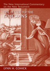 The Letter to the Ephesians: New International Commentary on the New Testament (NICNT)