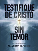 Testifique de Cristo Sin Temor (Share Jesus Without Fear)